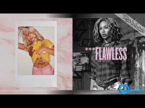 Ain't My Flaw - Zara Larsson & Beyoncé (Mashup)