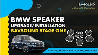 Bavsound Stage One - BMW F15/F16/F85/F86 X5/X6/X5M/X6M 2014+ - Speaker Upgrade Installation Video