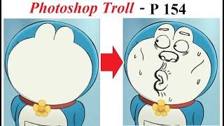 Ảnh Chế  💓 Photoshop Troll (P 154), Draw a face for Doraemon, James Fridman