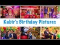 Kabir's 2nd Birthday Pictures (Full Event)