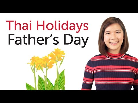 Learn Thai Holidays - Father's Day