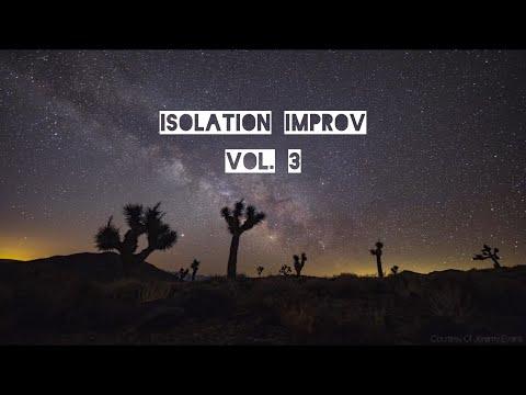 Isolation Improv Vol. 3