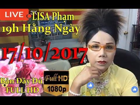 Khai Dân Trí - Lisa Phạm 17/10/2017 Live stream 19h VN (8h sáng hoa kỳ ) mới nhất hôm nay