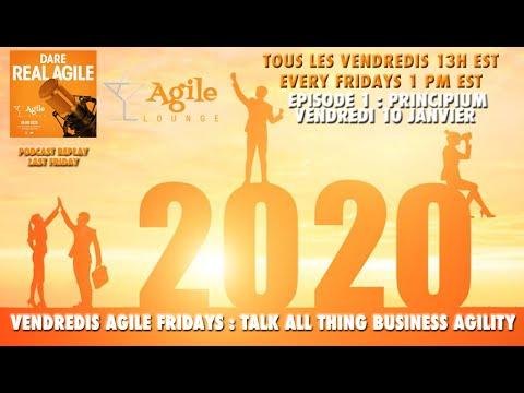 De La Parole Aux Actes | Les Vendredis Agile | VAF#1| Agile Lounge  (S1 E1)
