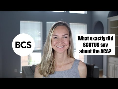 What exactly did the SCOTUS say about the ACA?
