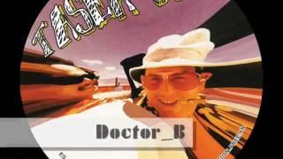 "TASER 09 - Doctor_B - ""Neuroactif"""