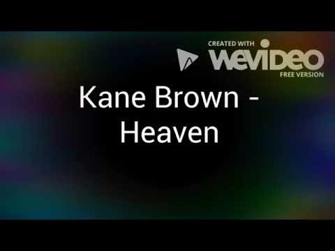 Kane Brown- Heaven lyrics with music