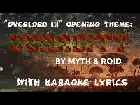 Overlord III Opening Theme:VORACITY By MYTH & ROID With Karaoke Lyrics
