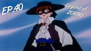 MY FAIR LADY ZORRO - The Legend of Zorro, ep. 40 - EN