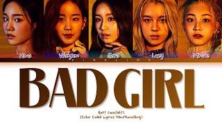 woo!ah! Bad Girl Lyrics (우아! Bad Girl 가사) Color Coded Lyrics