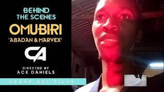 Omubiri Abadan & Marvex Behind The Scenes CA Films