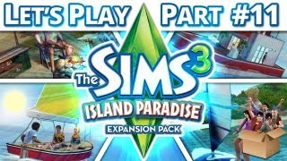 Let's Play The Sims 3 - Island Paradise - Part 11