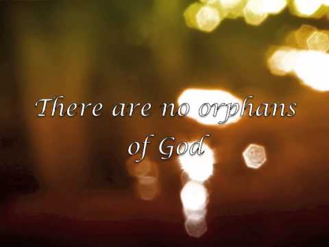 Orphans of God (Lyric Video) - YouTube
