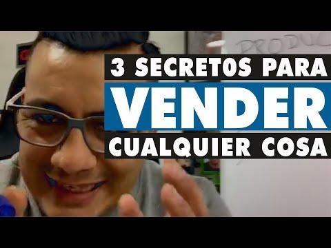 3 Secretos Para Vender Cualquier Cosa