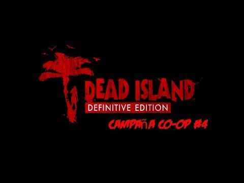 Live stream Dead Island #4 Campaña Coop