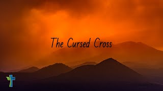The Cursed Cross