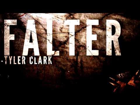 Tyler Clark - Falter [ FREE DOWNLOAD ]