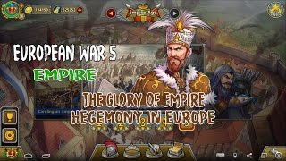 European War 5 : Empire The Glory of The Empire - Hegemony in Europe