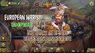 European War 5 : Empire The Glory of The Empire - Hegemony in Europe