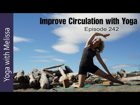 Yoga with Melissa 242, Circulation: How to Improve