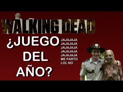 ¿The Walking Dead juego del año? mmmmLOL