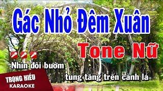 Karaoke Gác Nhỏ Đêm Xuân Tone Nữ Nhạc Sống | Trọng Hiếu