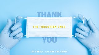 Dan Healy - The Forgotten Ones (feat. NHS Choir) OFFICIAL VIDEO