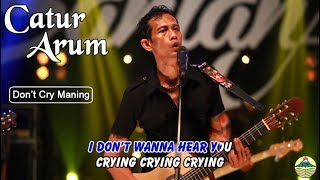 Catur Arum - Ojo Cry Maning | (Official Video)