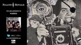 Watch Palaye Royale Warhol video