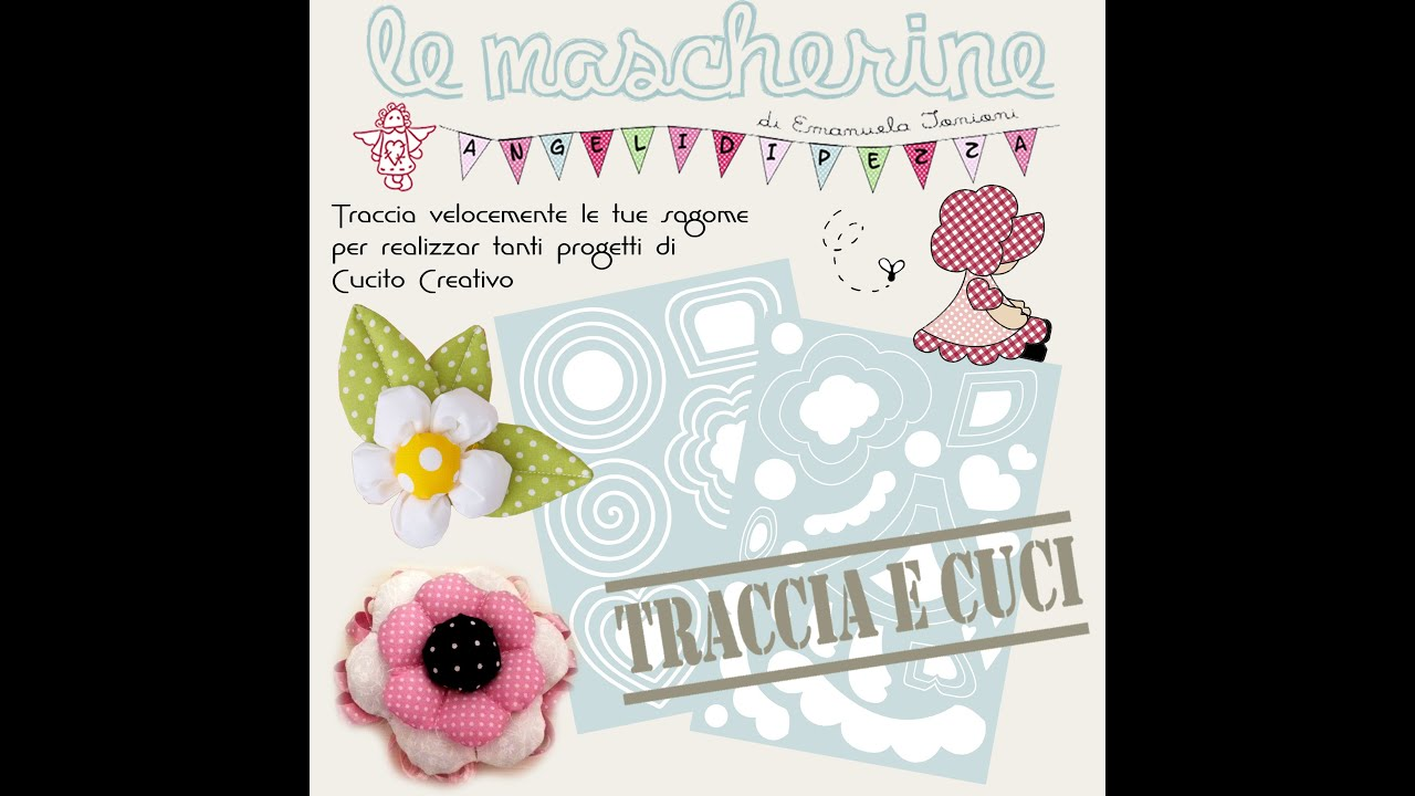 Cucito creativo le mascherine by angeli di pezza di for Cucito creativo youtube