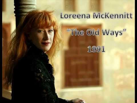 "Loreena McKennitt - ""The Old Ways"" (Lyrics - Español)"