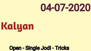 Kalyan Today 4 July 2020,