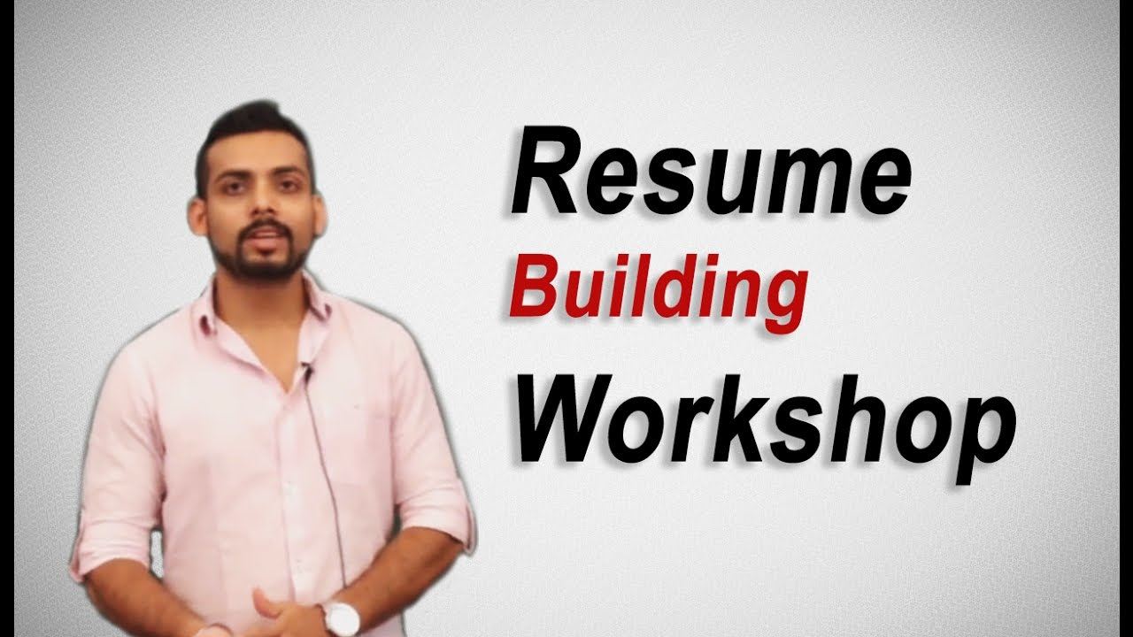 Resume Building Workshop by Mr. Vibhu Anurag - YouTube