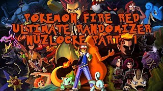EVERYTHING IS SO POWERFUL!! Pokemon Fire Red Ultimate Randomizer Nuzlocke Part:1