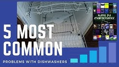 Five Most Common Problems With Dishwashers