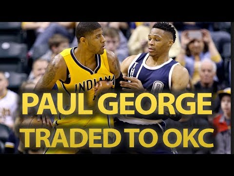 Paul George Traded To OKC Thunder For Victor Oladipo, PACERS Could