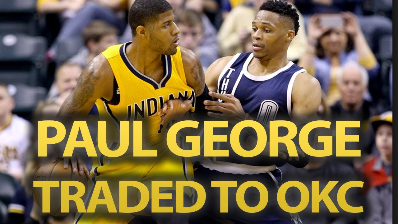 425b7dfc3867b6 Paul George Traded To OKC Thunder For Victor Oladipo, PACERS Could've Got  Kev Love Or Boston's Best