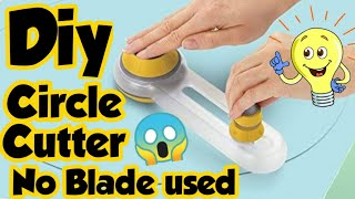 How to make Circle Cutter at home - how to make paper cutter at home | Diy homemade circle cutter