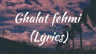 Ghalat fehmi Lyrics   Asim Azhar and Zenab Fatima sultan   Movie: Superstar.