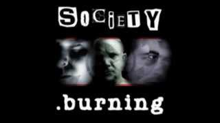 Society Burning - Stand and Deliver