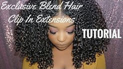How to: Clip In and Blend Natural Hair Extensions | Exclusive Blend Hair