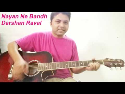 Nayan Ne Bandh Rakhine - Darshan Raval | Guitar Chords | Cover | lession