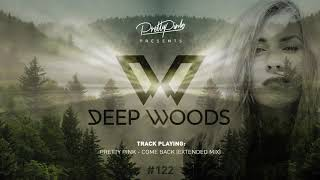 Pretty Pink - Dęep Woods #122 (Radio Show)