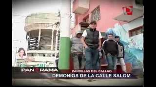 Pandillas del Callao: Los demonios de la calle Salom (1/2)