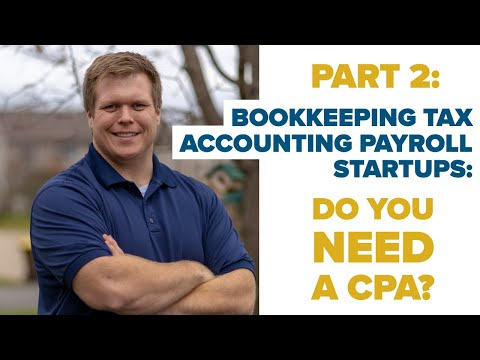 DO YOU NEED YOUR CPA? Starting a Bookkeeping, Payroll, Tax and Accounting Firm Company