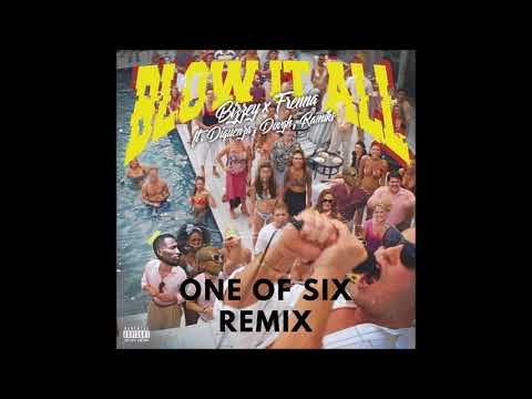 Bizzey X Frenna - Blow It All (One Of Six Remix) [Free Download!]