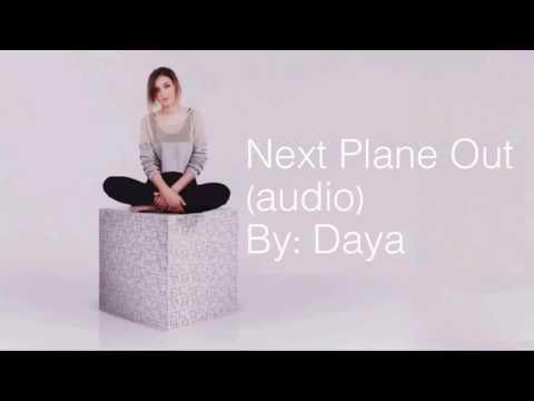 Next Plane Out- Daya (Target bonus track)
