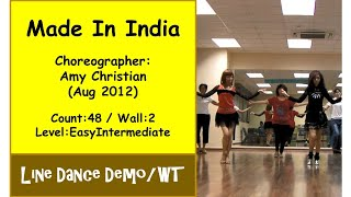 (Line Dance) Made In India {Dance & Walk Thru} - Amy Christian