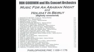 RON GOODWIN and His Concert Orchestra: MUSIC FOR AN ARABIAN NIGHT / HOLIDAY IN BEIRUT