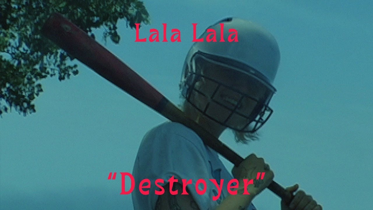 """Lala Lala - """"Destroyer"""" [OFFICIAL VIDEO]"""